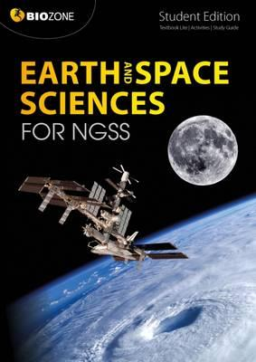Earth and Space Science for NGSS Student Edition
