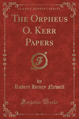 The Orpheus O. Kerr ...