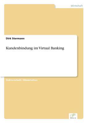 Kundenbindung im Virtual Banking