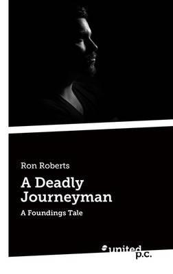 A Deadly Journeyman