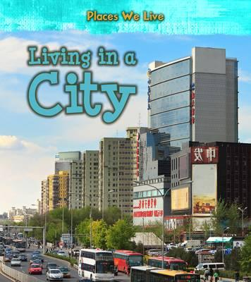Living in a City