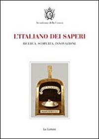 L'italiano dei saperi. Ricerca, scoperta, innovazione