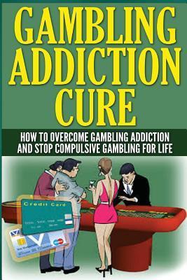 Gambling Addiction Cure