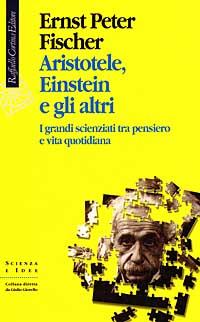 Aristotele, Einstein e gli altri