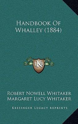 Handbook of Whalley (1884)