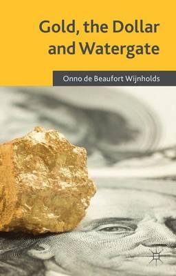 Gold, the Dollar and Watergate