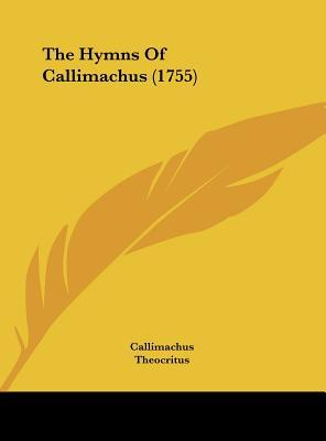 The Hymns Of Callimachus (1755)