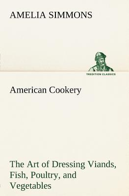 American Cookery The...