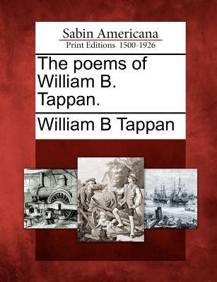 The Poems of William B. Tappan
