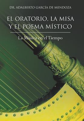 El Oratorio, La Misa...