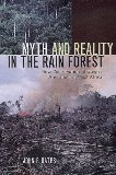 Myth and Reality in the Rain Forest