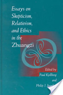 Essays on Skepticism, Relativism, and Ethics in the Zhuangzi