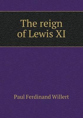 The Reign of Lewis XI
