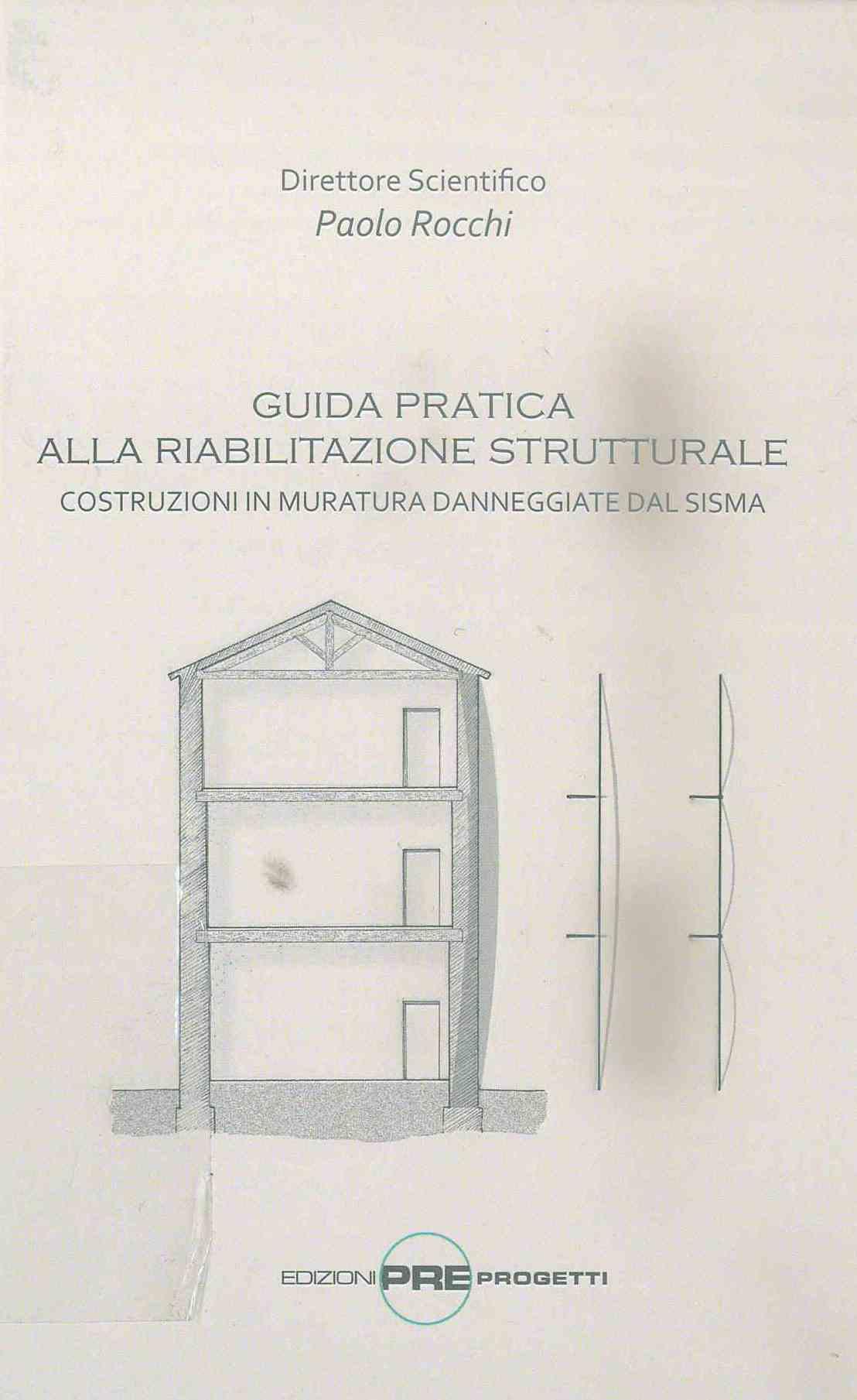 Guida pratica alla riabilitazione strutturale