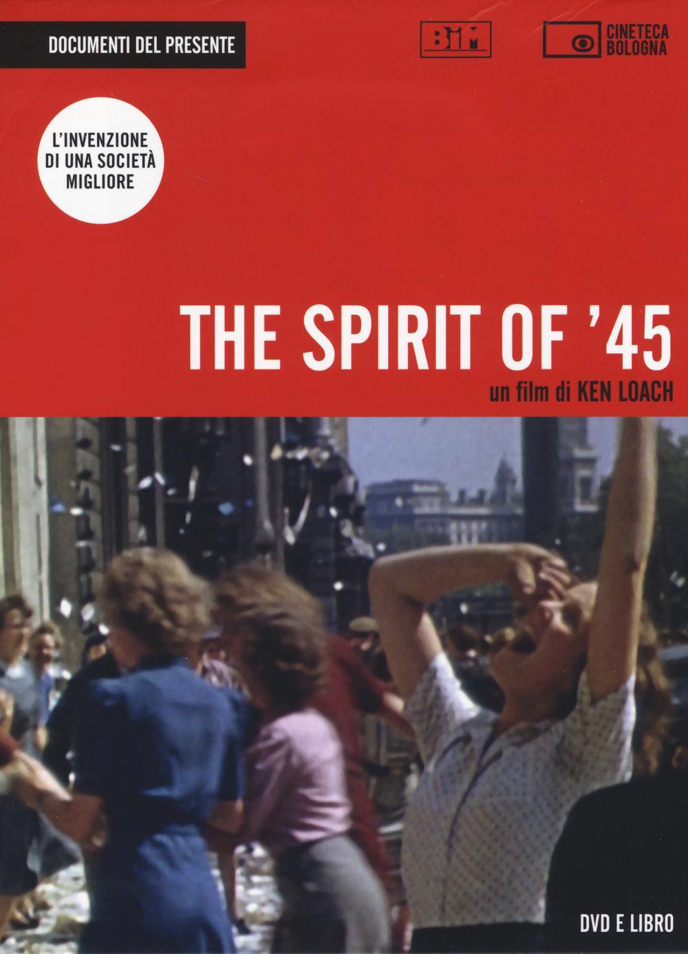 The spirit of '45. D...