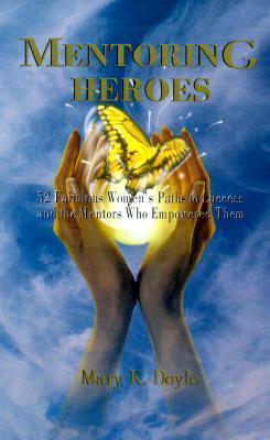 Mentoring Heroes