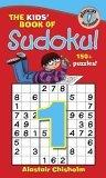 The Kids' Book of Sudoku 1!