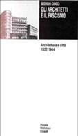 Gli architetti e il fascismo