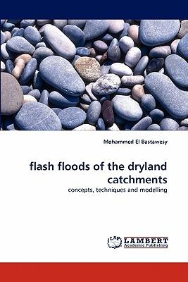 flash floods of the dryland catchments