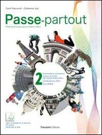Passe-partout. Méthode de français pour les élèves italines. Per la Scuola media. Con DVD-ROM. Con espansione online