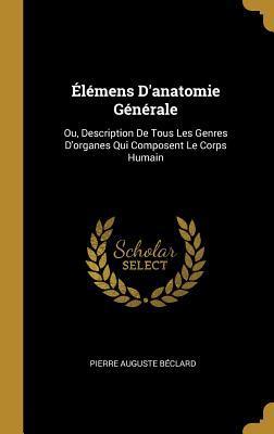 Élémens d'Anatomie Générale