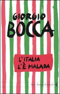 L'Italia l'è malada