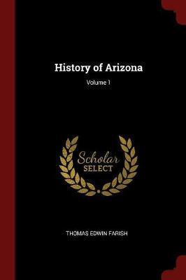 History of Arizona; ...