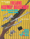 Gun Digest Book of Firearms Assembly/Disassembly
