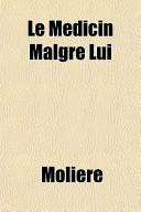 Le Mdicin Malgr Lui
