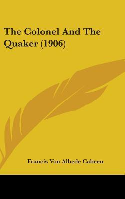 The Colonel and the Quaker (1906)