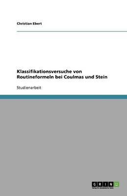 Klassifikationsversuche von Routineformeln bei Coulmas und Stein