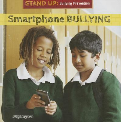 Smartphone Bullying