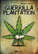 Guerrilla Plantation