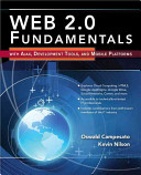 Web 2.0 Fundamentals with Ajax, Development Tools, and Mobile Platforms: CD-ROM