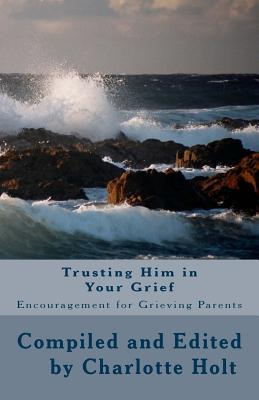 Trusting Him in Your Grief