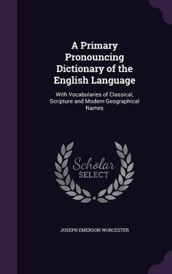 A Primary Pronouncin...