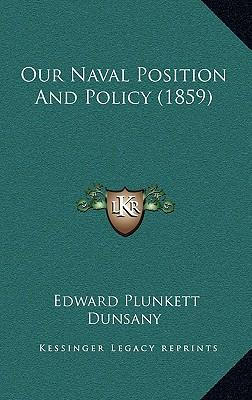 Our Naval Position and Policy (1859)