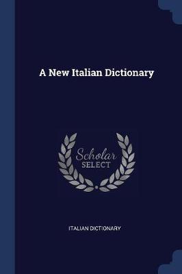 A New Italian Dictionary