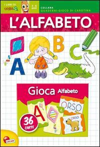L'alfabeto. Quaderno-gioco