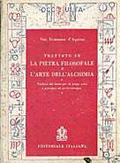 Trattato su la pietra filosofale e l'arte dell'alchimia
