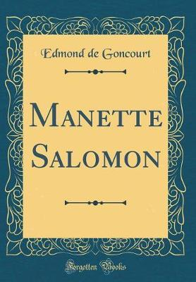 Manette Salomon (Classic Reprint)