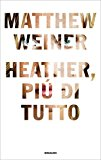Heather, più di tut...