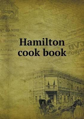 Hamilton Cook Book
