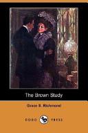 The Brown Study (Dodo Press)