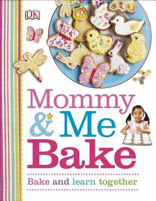 Mommy & Me Bake