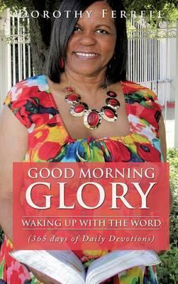 Good Morning Glory