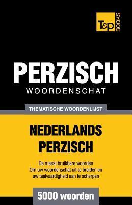 Thematische woordenschat Nederlands-Perzisch - 5000 woorden