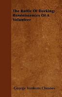The Battle of Dorking; Reminiscences of a Volunteer