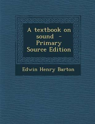 A Textbook on Sound
