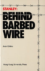 Stanley: Behind Barbed Wire